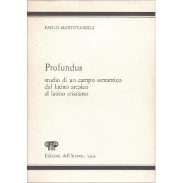 Profundus - Studio di un campo dal latino arcaico al latino cristiano