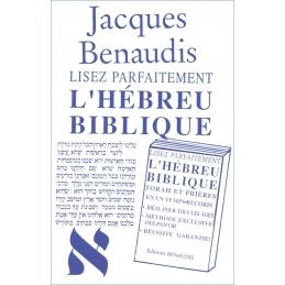 Lisez parfaitement l'hébreu biblique