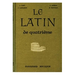 Le latin de quatrième. Exercices, lectures, versions
