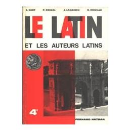 Le Latin et les auteurs latins 4e