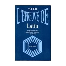 L'épreuve de ... latin. Baccalauréat