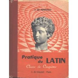 Pratique du latin. Classe de cinquième (cycle d'observation)