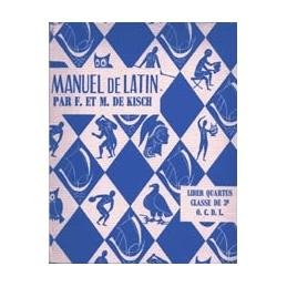 Manuel de latin. Liber quartus. Classe de 3e