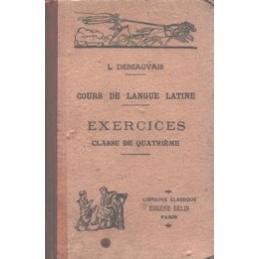 Cours de langue latine. Exercices  classe de quatrième.