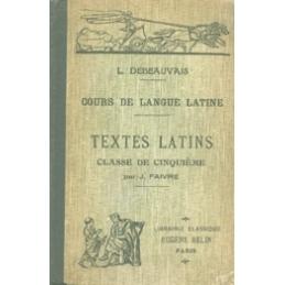 Cours de langue latine. Textes latins  classe de cinquième par J. Faivre