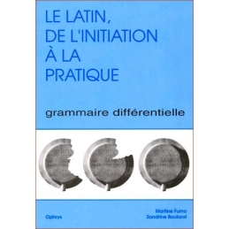 Le latin, de l'initiation à la pratique.