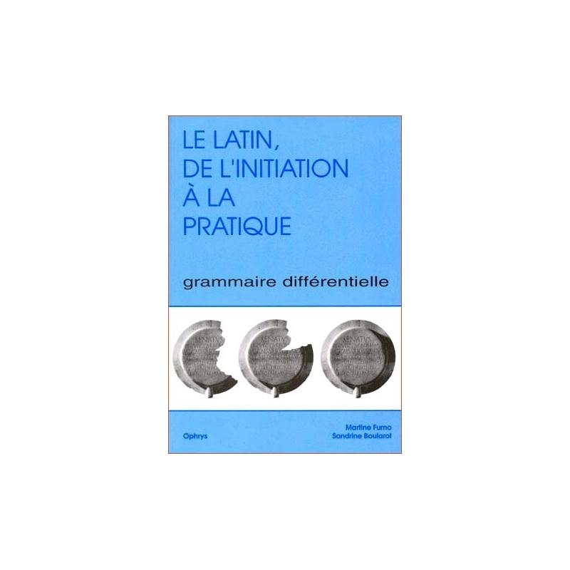 Le latin, de l'initiation à la pratique.