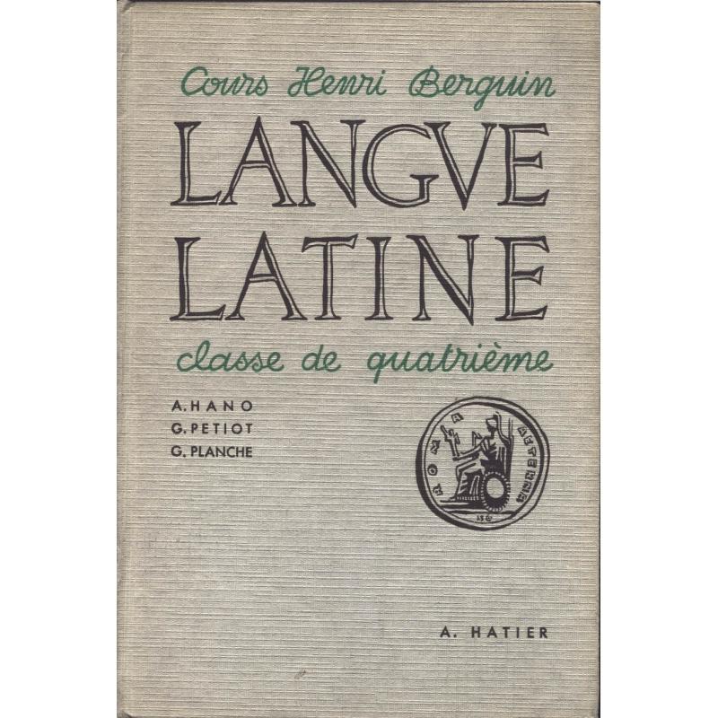 Cours Henri Berguin  Langue latine, classe de quatrième
