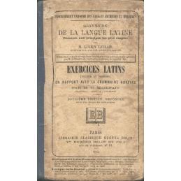 Exercices latins (thèmes et versions) en rapport avec la grammaire abrégée.