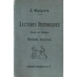 Lectures Historiques, classe de sixième - Histoire ancienne  Egypte, Assyrie