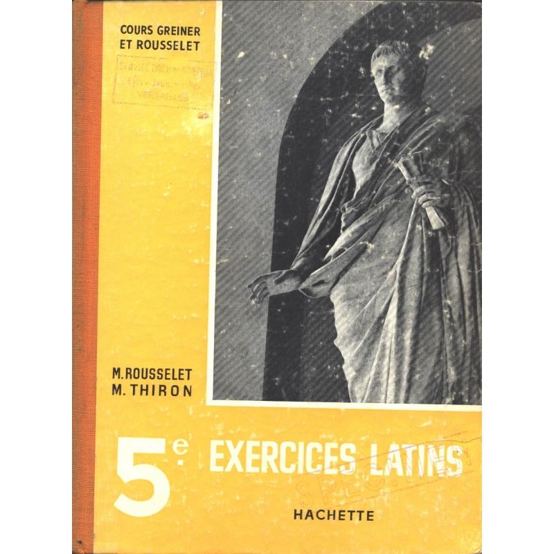 Exercices Latins. Classe de cinquième