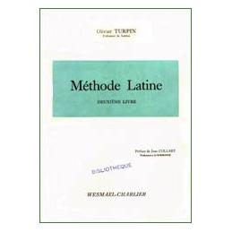 Méthode latine. Deuxième livre