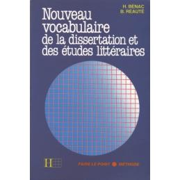 Nouveau vocabulaire de la dissertation et des études littéraires