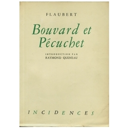 Bouvard et Pécuchet. Introduction de Raymond Queneau