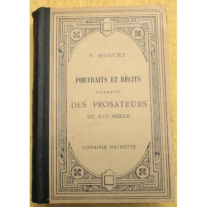 Portraits et récits extraits des prosateurs du XVIe siècle