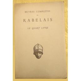 Œuvres complètes de Rabelais. Le Quart livre
