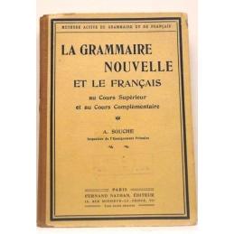 La grammaire nouvelle et le français au Cours supérieur et au Cours complémentaire