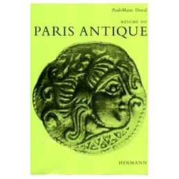 Résumé du Paris Antique