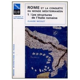 Rome et la conquête du monde méditerranéen, 264-27 avant J.C.