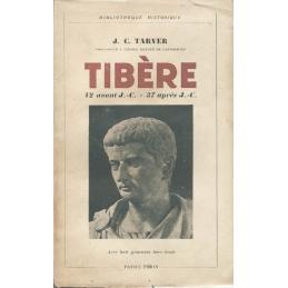 Tibère. 42 avant J.-C. - 37 après J.-C.