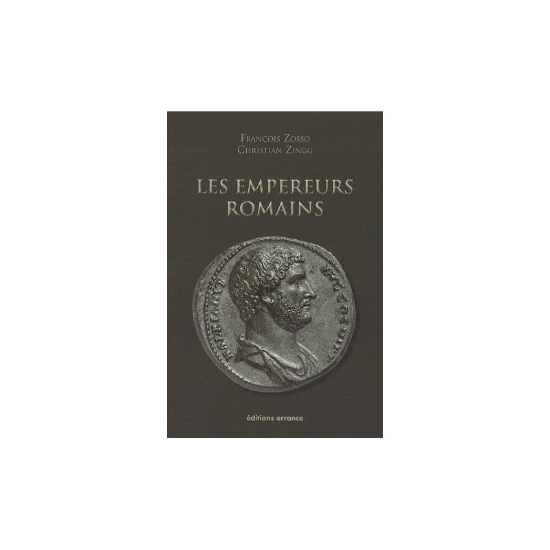 Les empereurs romains - 27 av. JC- 476 ap. JC