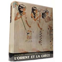 L'Orient et la Grèce antique (tome I)