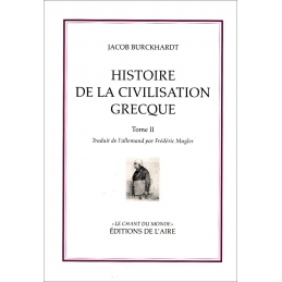 Histoire de la civilisation grecque - tome II