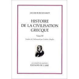 Histoire de la civilisation grecque - tome III