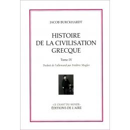 Histoire de la civilisation grecque - tome IV
