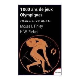 1000 ans de Jeux Olympiques (776 av. J.-C. ap. J.-C.)