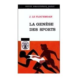 La genèse des sports