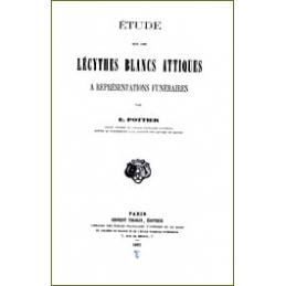 Etude sur les lécythes blancs attiques à représentations funéraires