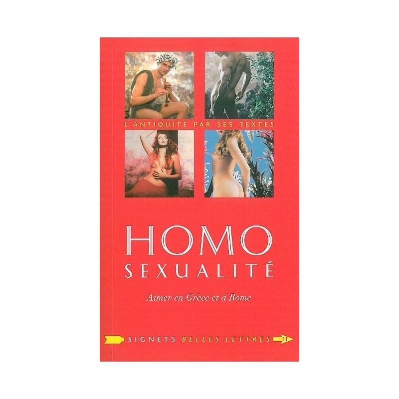 Homosexualité. Aimer en Grèce et à Rome