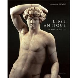 Libye antique - Un rêve de marbre