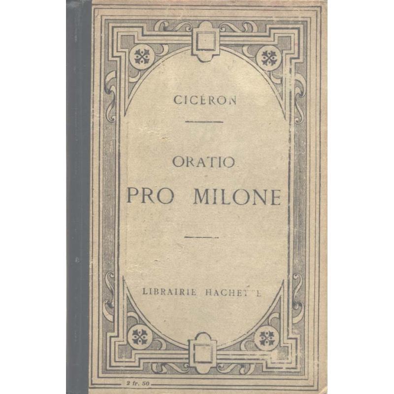 M. Tulli Ciceronis. Pro T. Annio Milone. Oratio ad judices