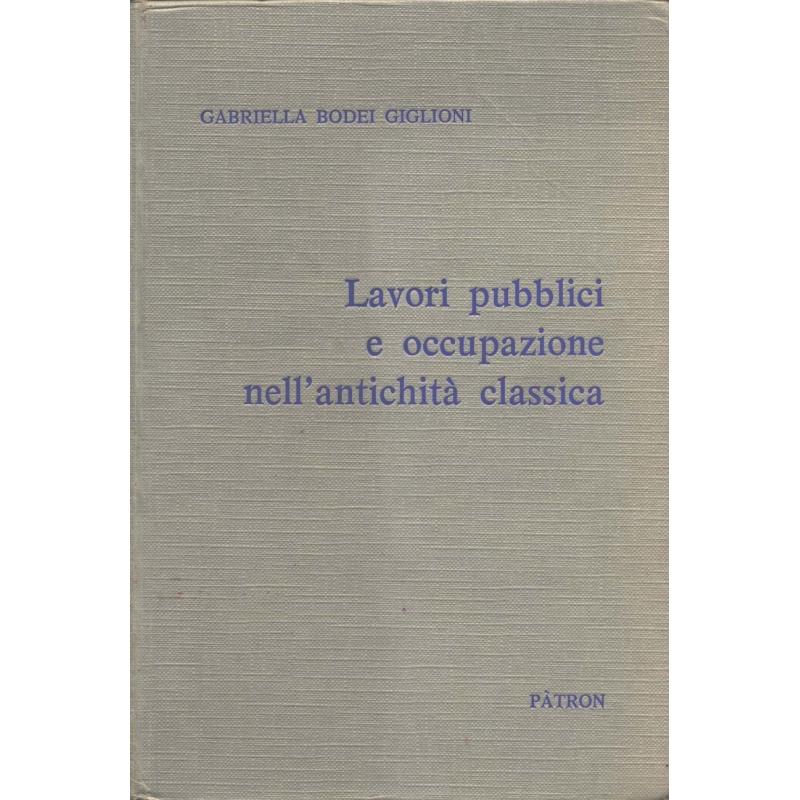 Lavori pubblici e occupazione nell'antichità classica