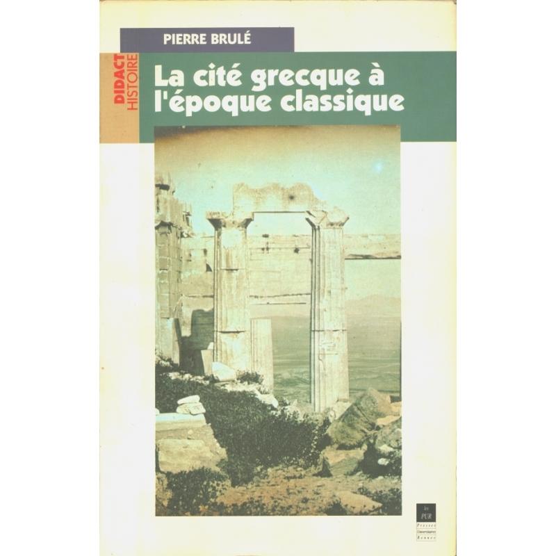 La cité grecque à l'époque classique