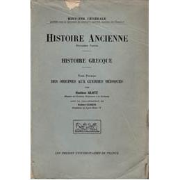 Histoire grecque. Tome premier   Des Origines aux guerres médiques