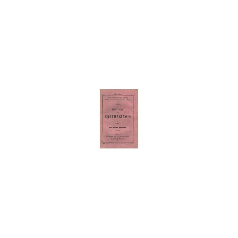 Histoire des Carthaginois, tomes I et II