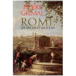Rome, les siècles et les jours