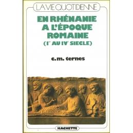 La vie quotidienne en Rhénanie romaine (Ier-Ive siècle)
