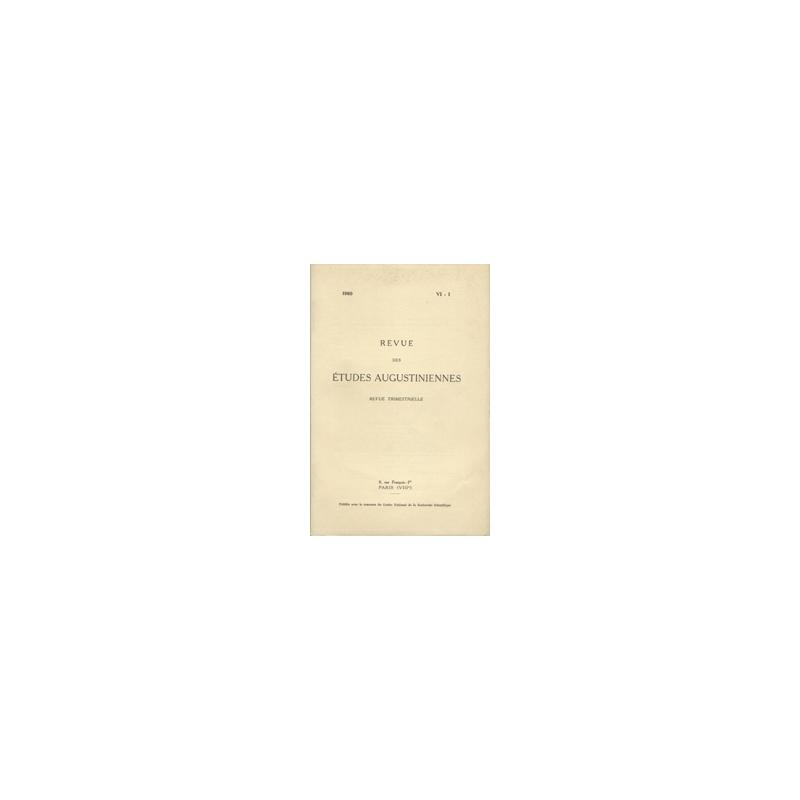 Revue des études augustiniennes, 1960 - Vol. VI, 1