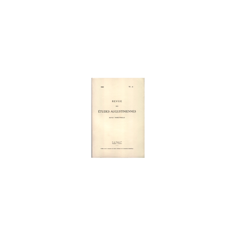 Revue des études augustiniennes, 1960 - Vol. VI, 2