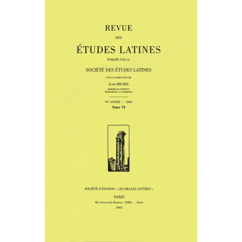 Revue des études latines - 79e année - 2001 - tome 79