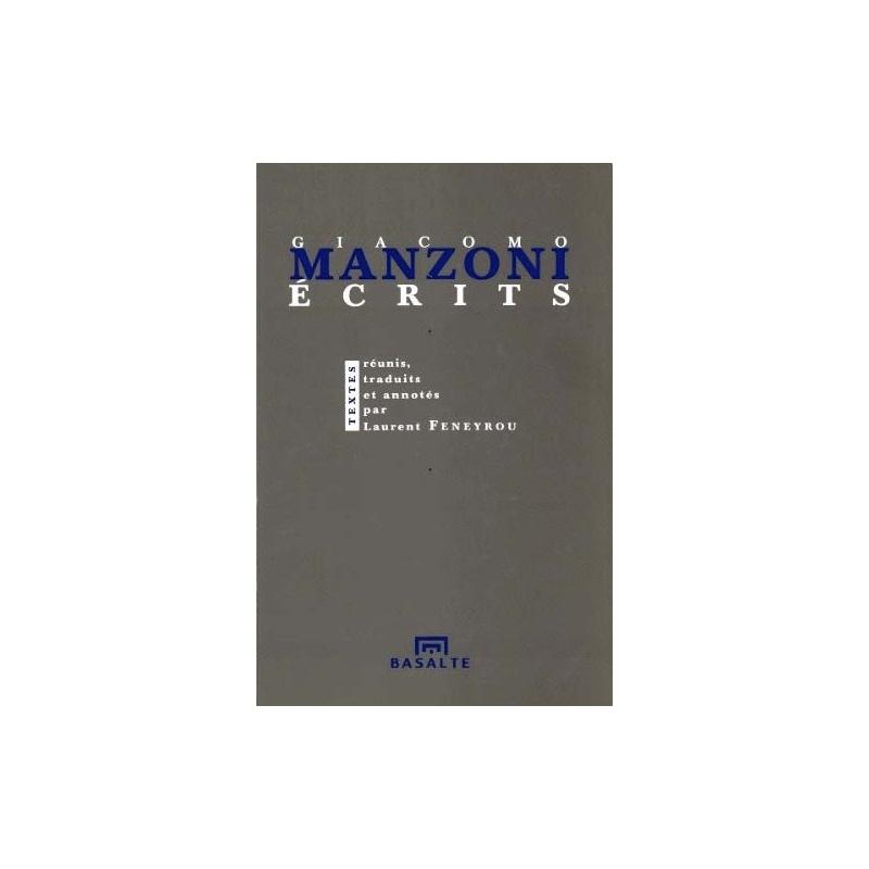 Ecrits. Textes réunis, traduits et annotés par Laurent Feneyrou