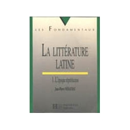 La littérature latine. 1. L'époque républicaine