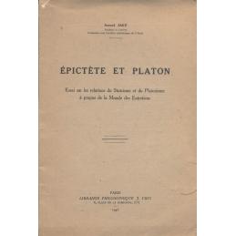 Epictète et Platon   Essai sur les relations du Stoïcisme et du Platonisme à propos de la Morale des Entretiens