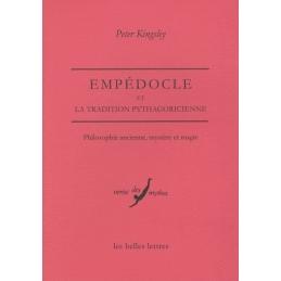 Empédocle et la tradition pythagoricienne. Philosophie ancienne, mystère et magie