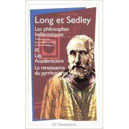 Les philosophes héllénistiques III. Les Académiciens. La renaissance du pyrrhonisme