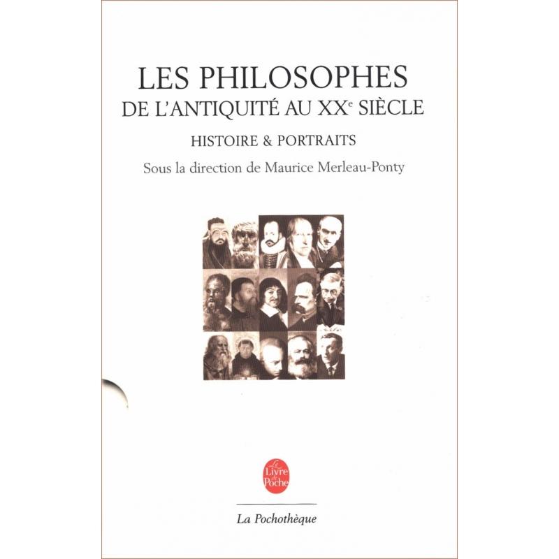 Les philosophes de l'Antiquité au XXe siècle. Histoires et portraits